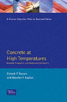 Concrete at High Temperatures av Z. P. Bazant og M.F. Kaplan (Heftet)