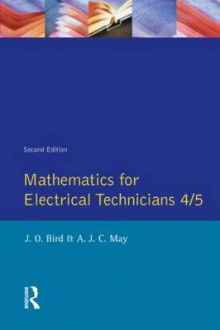 Mathematics for Electrical Technicians 4/5 av John O. Bird og A. J. C. May (Heftet)