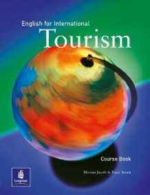 English for International Tourism Coursebook av Miriam Jacob og Peter Strutt (Heftet)