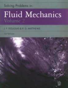 Solving Problems in Fluid Mechanics: v. 2 av J. F. Douglas og R.D. Matthews (Heftet)