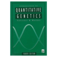 Introduction to Quantitative Genetics av D.S. Falconer og Trudy F.C. MacKay (Heftet)