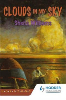 Clouds in my Sky av David Williams og Sheila Williams (Heftet)