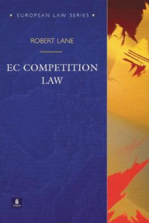 EC Competition Law av Robert Lane (Heftet)