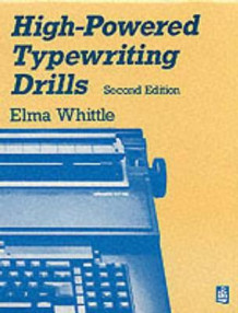 High-Powered Typing av Elma Whittle (Heftet)