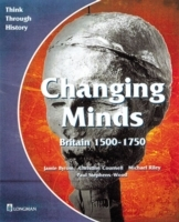 Changing Minds Britain 1500-1750 Pupil's Book av Jamie Byrom, Michael Riley, Christine Counsell og Paul Stephens-Wood (Heftet)