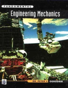 Fundamental Engineering Mechanics av Peter J. Ogrodnik (Heftet)