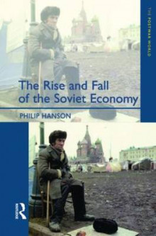 The Rise and Fall of the the Soviet Economy av Professor Philip Hanson (Heftet)