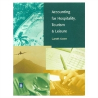 Accounting for Hospitality, Tourism and Leisure. av Gareth Owen (Heftet)