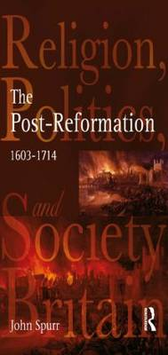 The Post-Reformation av Professor John Spurr (Heftet)