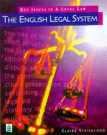 Key Issues in A-level Law: The English Legal System av Claire Strickland (Heftet)