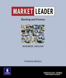 Market Leader:Business English with the Financial Times in Banking & Finance: In Financial Services av Christine Johnson og Keith Pilbeam (Heftet)