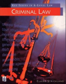 Key Issues in Law: Criminal Law av Claire Strickland (Heftet)