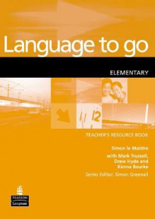 Language to Go: Elementary Resource Book av Simon Le Maistre (Heftet)