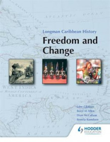 Freedom and Change: Lower Secondary av B. Allen, John Gilmore, Dian McCallum og Romila Ramdeen (Heftet)