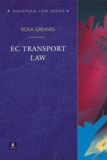 EC Transport Law av Professor Rosa Greaves (Heftet)