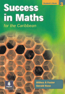 Success in Maths for the Caribbean Student's Book 3 av Althea Foster og Gerry Rose (Heftet)