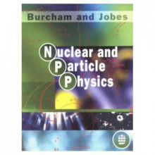 Nuclear and Particle Physics av W. E. Burcham og M. Jobes (Heftet)