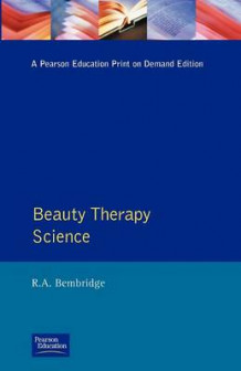 Beauty Therapy Science av R.A. Bembridge (Heftet)