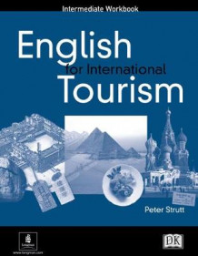 English for International Tourism: Intermediate Workbook (Heftet)
