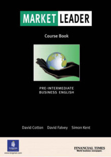Market Leader: Pre-intermediate Coursebook av David Cotton, D. Flavey, S. Kent og David Falvey (Heftet)