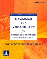 Grammar and Vocabulary for Cambridge Advanced and Proficiency: With Key av Richard Side og Guy Wellman (Heftet)