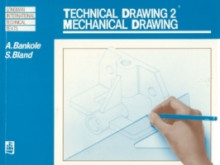 Technical Drawing 2: Mechanical Drawing av A. Bankole og Stuart Bland (Heftet)