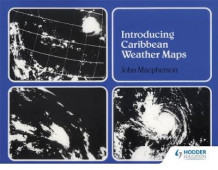 Introducing Caribbean Weather Maps av John Macpherson (Heftet)