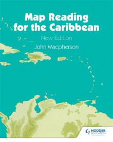 Map Reading for the Caribbean av John Macpherson (Heftet)