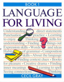 Language for Living: Book 1 av Cecil Gray (Heftet)