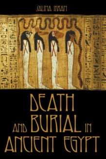 Death and Burial in Ancient Egypt av Salima Ikram (Heftet)
