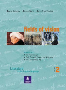 Fields of Vision Global 2 Student Book av Ciaran Ward, Denis Delaney og Carla Rho Fiorina (Heftet)