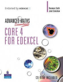 A Level Maths Essentials Core 4 for Edexcel Book and CD-ROM av Kathryn Scott og Janet Crawshaw (Blandet mediaprodukt)