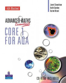 A Level Maths Essentials Core 1 for AQA av Janet Crawshaw, Keith Gordon og Karim Hirani (Blandet mediaprodukt)
