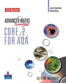 A Level Maths Essentials Core 2 for AQA av Janet Crawshaw, Karim Hirani og Keith Gordon (Blandet mediaprodukt)