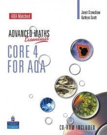 A Level Maths Essentials Core 4 for AQA Book and CD-ROM av Janet Crawshaw og Kathryn Scott (Blandet mediaprodukt)
