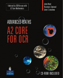 A2 Core Mathematics for OCR av Rosemary Emanuel, John C. Wood og Janet Crawshaw (Blandet mediaprodukt)