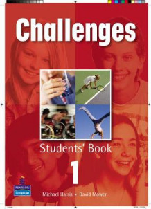Challenges: Student Book Global Bk. 1 av David Mower og Michael Harris (Heftet)