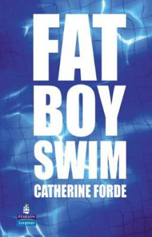 Fat Boy Swim av Catherine Forde (Innbundet)