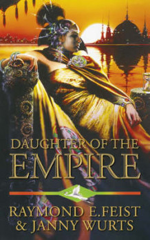 Daughter of the empire av Raymond E. Feist og Janny Wurts (Heftet)