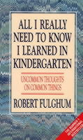 All I Really Need to Know I Learned in Kindergarten av Robert Fulghum (Heftet)