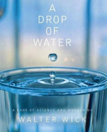 A Drop of Water (Hardcover) av Walter Wick (Innbundet)