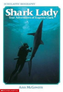 Shark Lady: True Adventures of Eugenie Clark av Ann McGovern (Heftet)