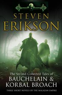 The Second Collected Tales of Bauchelain & Korbal Broach av Steven Erikson (Heftet)