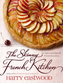 The Skinny French Kitchen av Harry Eastwood (Innbundet)