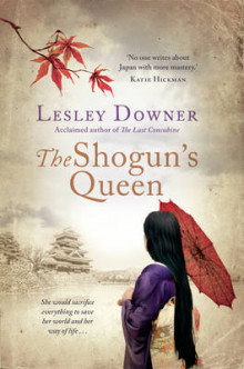 The Shogun's Queen av Lesley Downer (Innbundet)