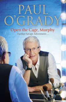 Open the Cage, Murphy! av Paul O'Grady (Innbundet)