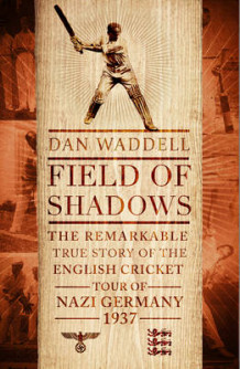 Field of Shadows av Dan Waddell (Innbundet)