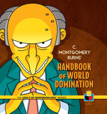 C. Montgomery Burns' Handbook of World Domination av Matt Groening (Innbundet)