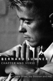 Chapter and Verse - New Order, Joy Division and Me av Bernard Sumner (Innbundet)