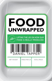 Food Unwrapped av Daniel Tapper (Heftet)